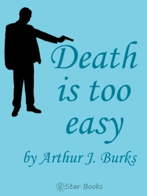 Death is too Easy