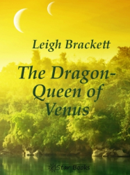 The Dragon Queen of Venus