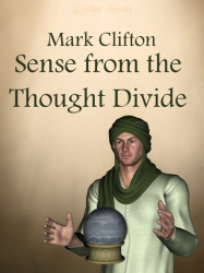 Sense from the Thought Divide