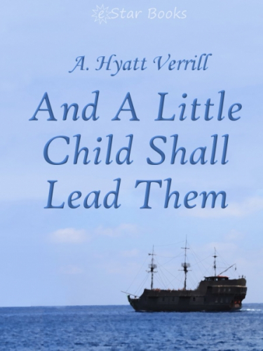And A Little Child Shall Lead Them