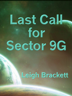 Last Call for Sector 9G