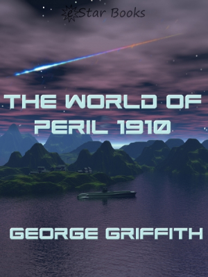 The World of Peril 1910