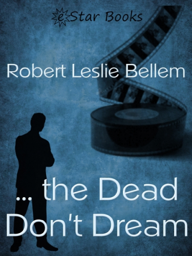 … the Dead Don't Dream