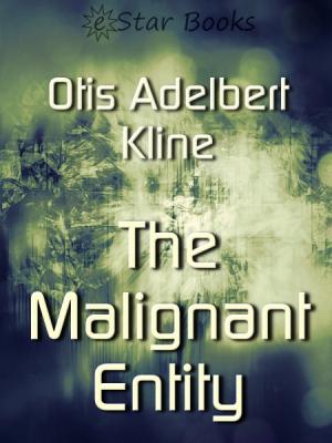 Malignant Entity