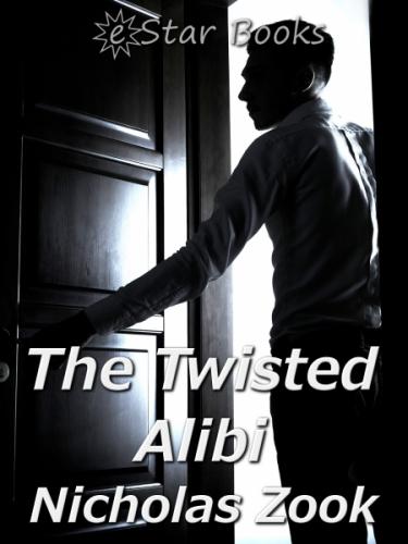 The Twisted Alibi
