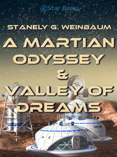 A Martian Odyssey and Valley of Dreams