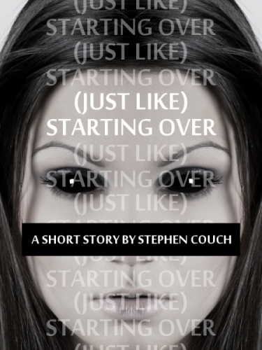(Just Like) Starting Over