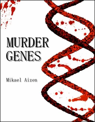 Murder Genes