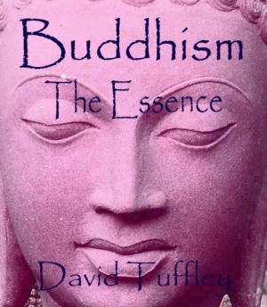 Buddhism: The Essence