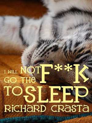 I Will NOT Go the F**k to Sleep