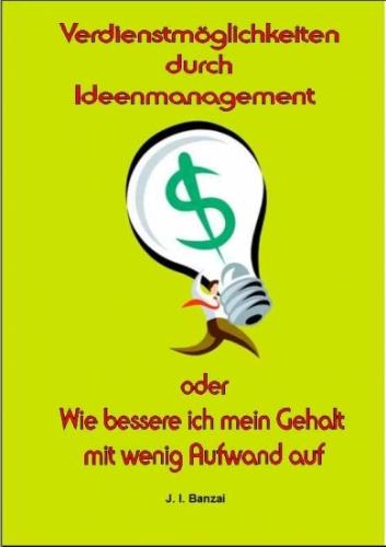 Ideen zu Geld machen