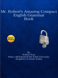 Mr. Robert's Amazing Compact English Grammar Book