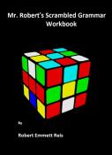 Mr. Robert's Scrambled Grammar Workbook