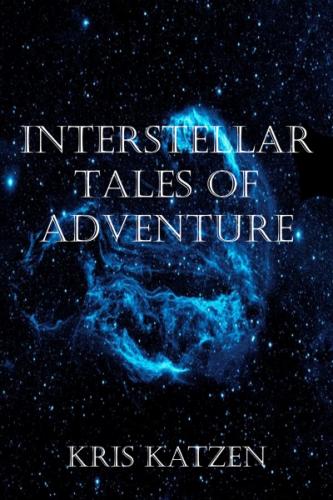 Interstellar Tales of Adventure