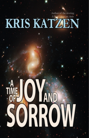 A Time of Joy and Sorrow