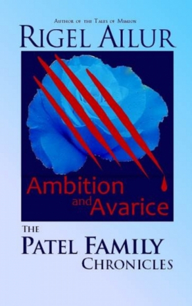 Ambition and Avarice