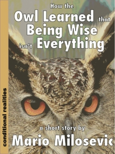 How the Owl Learned That Being Wise Isn't Everything