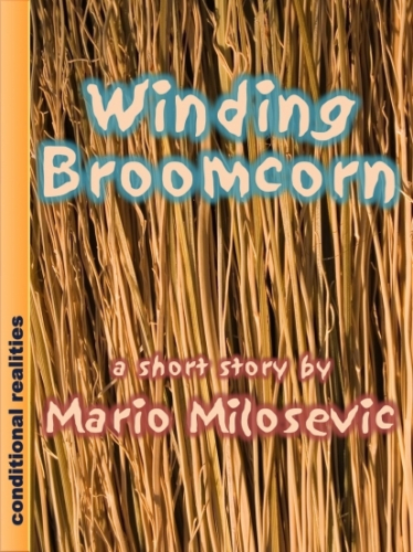 Winding Broomcorn