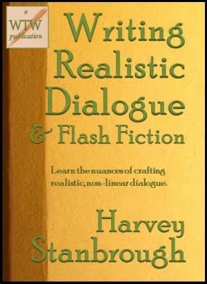Writing Realistic Dialogue & Flash Fiction