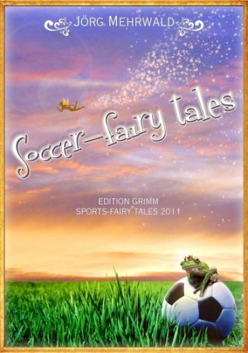 Soccer-fairy tales