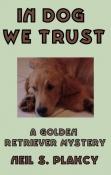 In Dog We Trust
