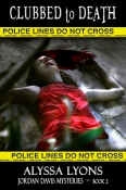 Clubbed to Death - Jordan Davis Mysteries - Book 2