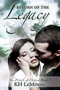 Return of the Legacy - Portals of Destiny - Book 1