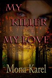 My Killer, My Love