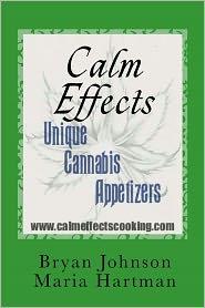 Calm Effects: Unique Cannabis Appetizers!