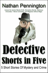 Detective Shorts in Five
