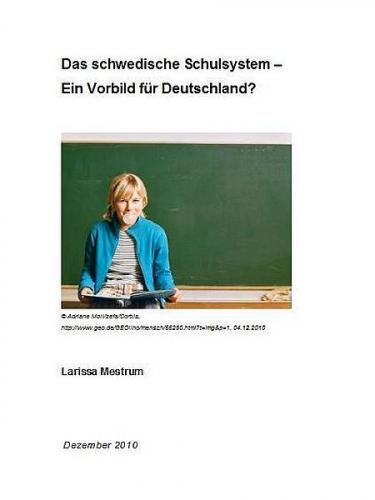 Das schwedische Schulsystem - Ein Vorbild für Deutschland?