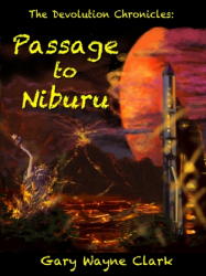 The Devolution Chronicles: Passage to Niburu