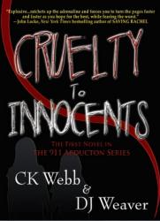 Cruelty to Innocents
