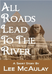 All Roads Lead To The River