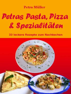 Petras Pasta, Pizza & Spezialitäten