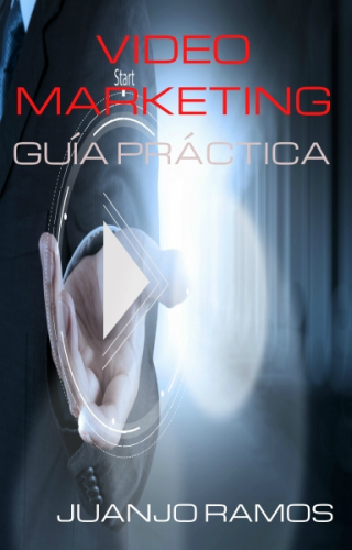 Video Marketing: Guía práctica