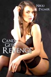 Candi Gets Revenge