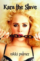 Kara the Slave