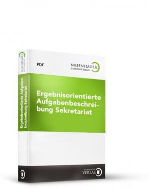Ergebnisorientierte Aufgabenbeschreibung Sekretariat