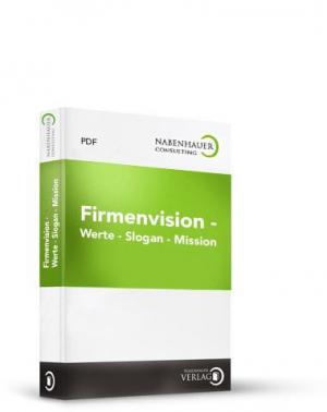 Firmenvision - Werte - Slogan - Mission