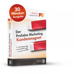 Der PreSales Marketing Kundenmagnet