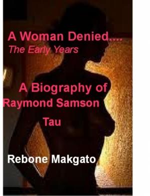 A Woman Denied...
