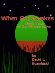 When Evil Awakes