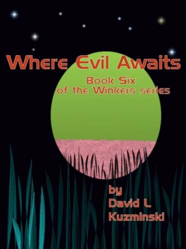 Where Evil Awaits