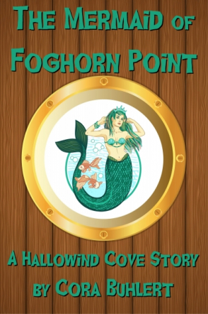 The Mermaid of Foghorn Point