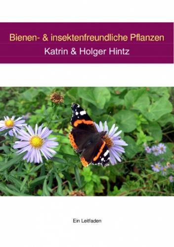 Bienen- und insektenfreundliche Pflanzen