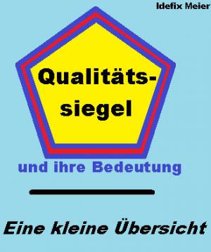 Qualitätssiegel und ihre Bedeutung