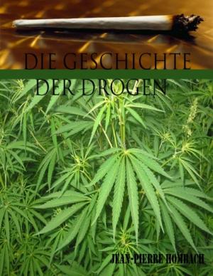 Die Geschichte der Drogen