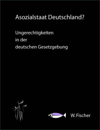 Asozialstaat Deutschland?