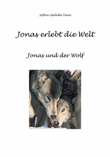 Jonas erlebt die Welt